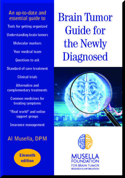 Brain tumor guide for the newly diagnosed!